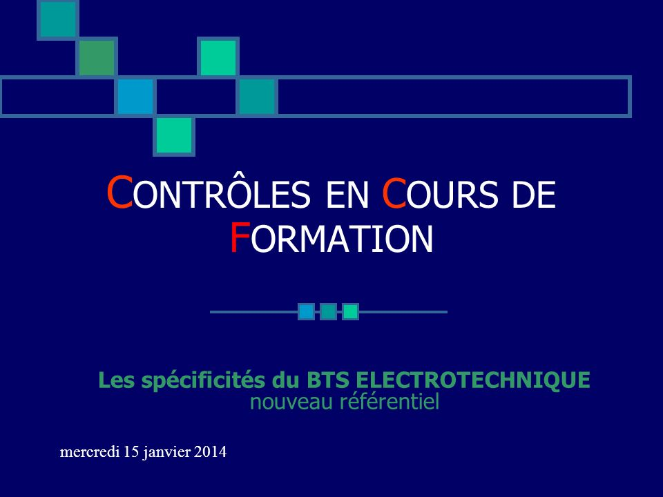 contr les en cours de formation ppt video online t l charger. Black Bedroom Furniture Sets. Home Design Ideas