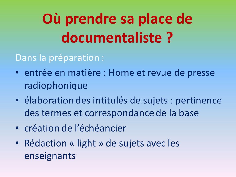 Où prendre sa place de documentaliste