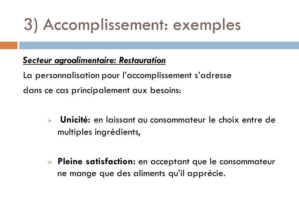 3) Accomplissement: exemples