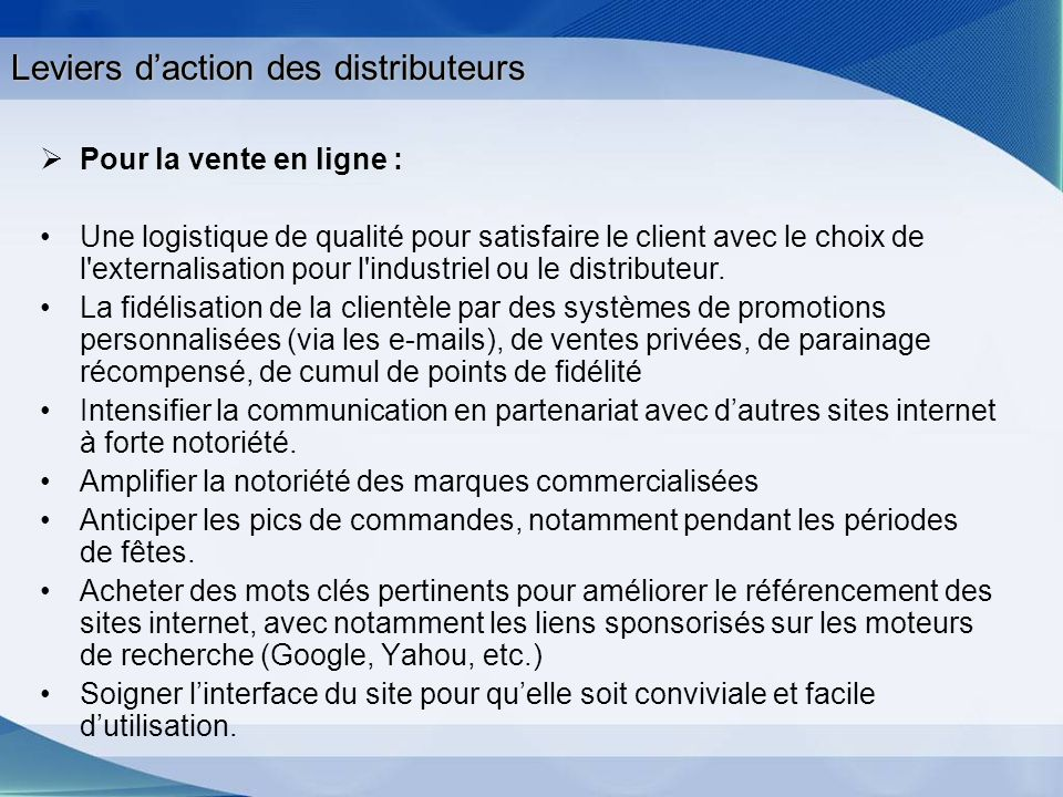 Leviers d'action des distributeurs