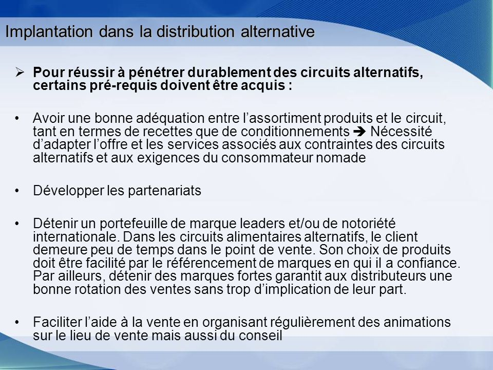 Implantation dans la distribution alternative