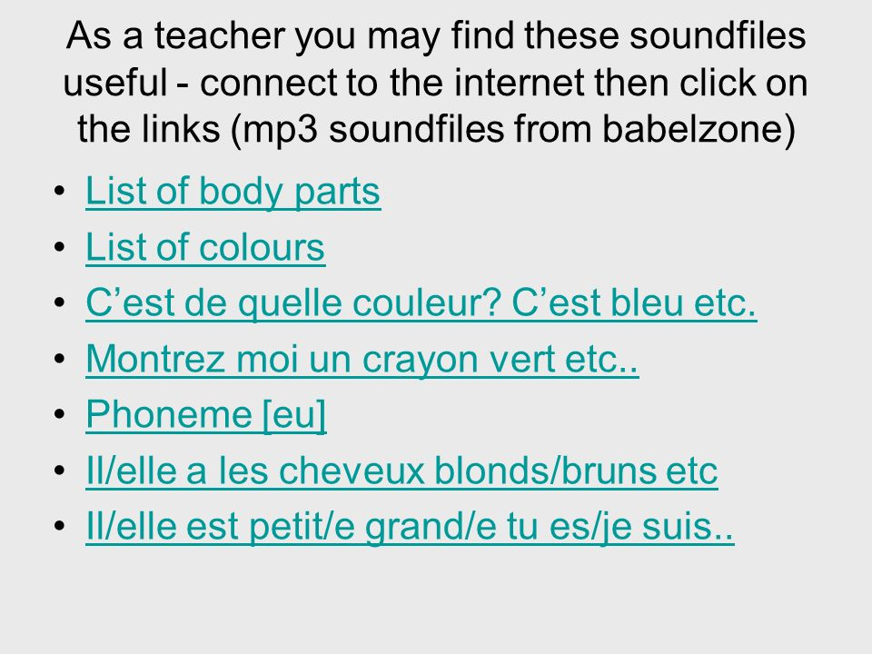 As a teacher you may find these soundfiles useful - connect to the internet then click on the links (mp3 soundfiles from babelzone)