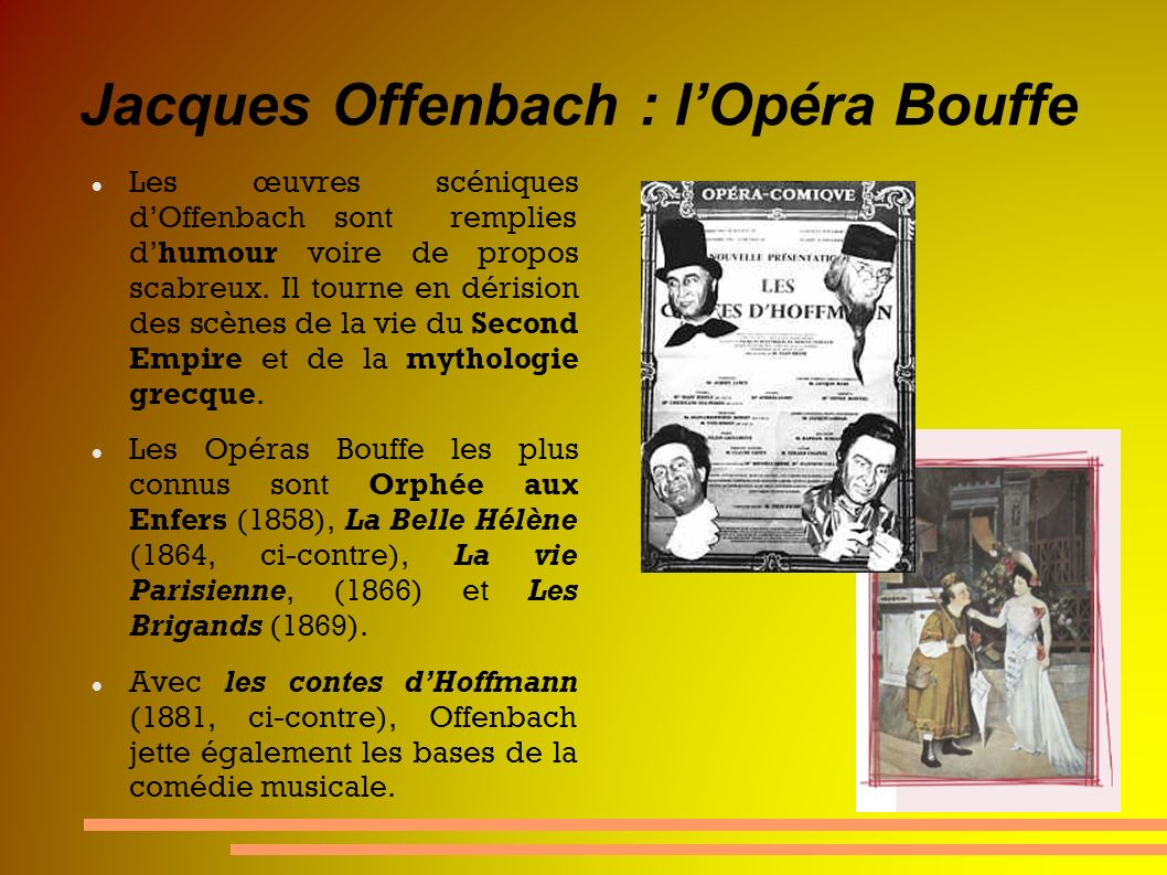 Jacques Offenbach : l'Opéra Bouffe