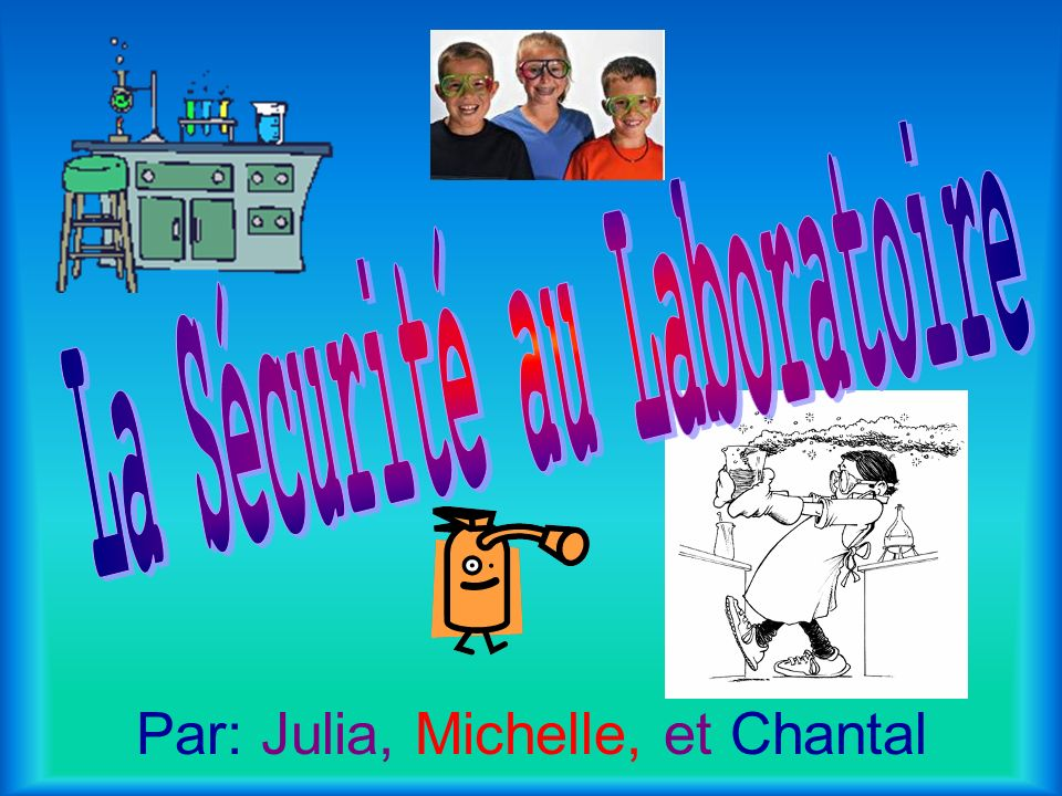 Par: Julia, Michelle, et Chantal