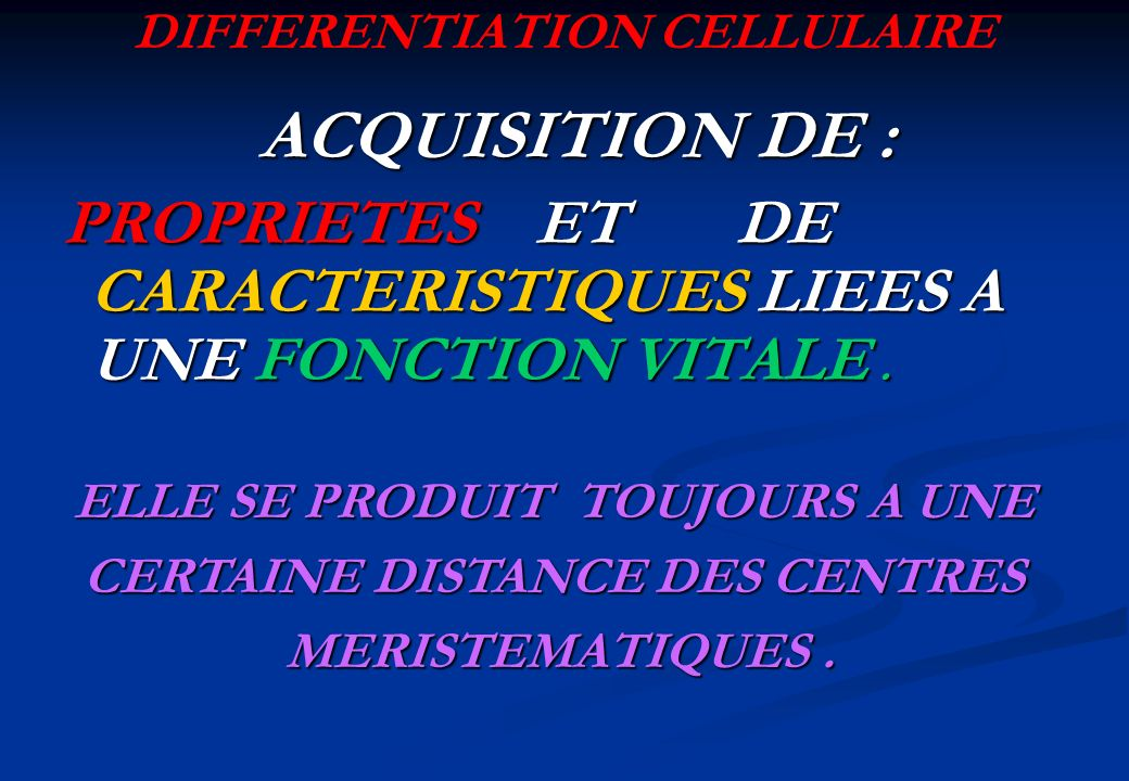 DIFFERENTIATION CELLULAIRE
