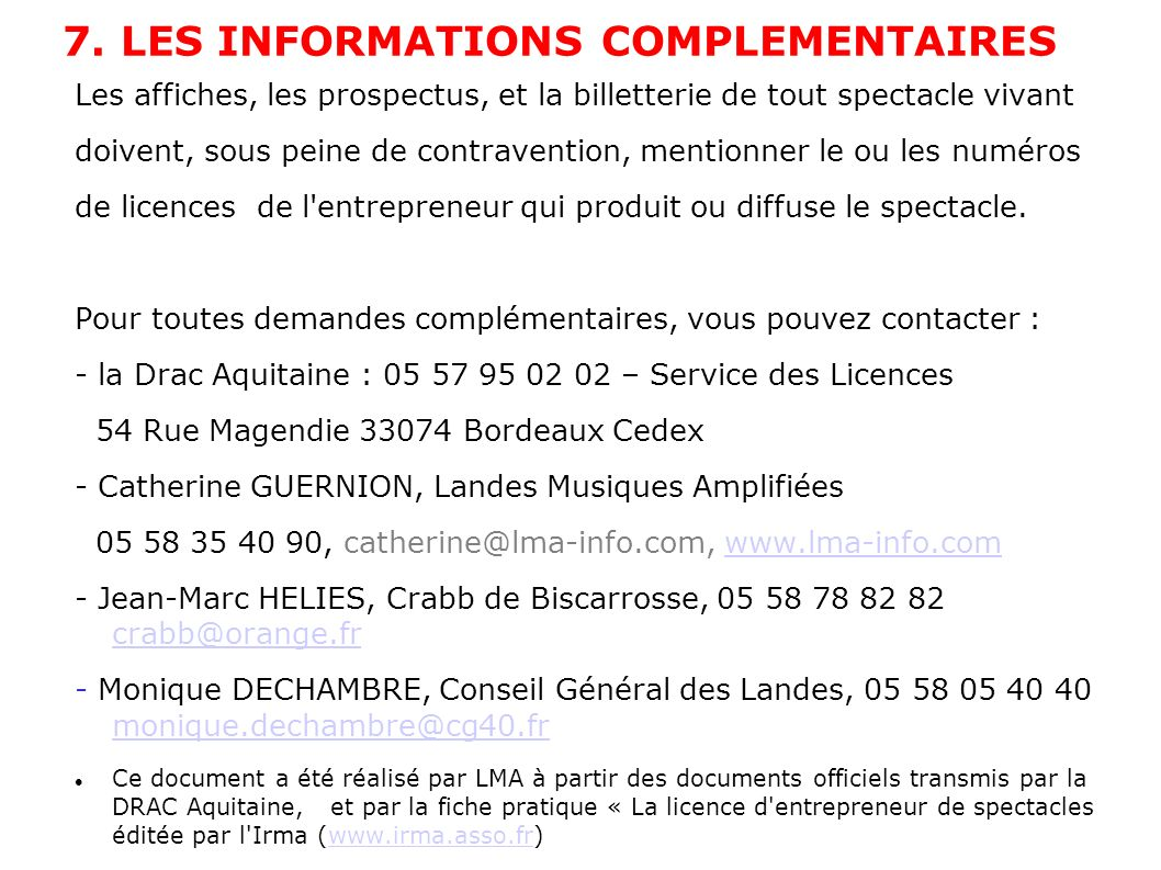 7. LES INFORMATIONS COMPLEMENTAIRES