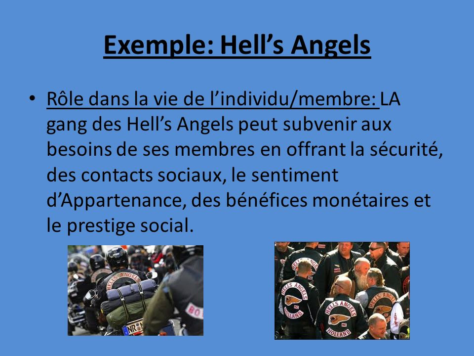 Exemple: Hell's Angels
