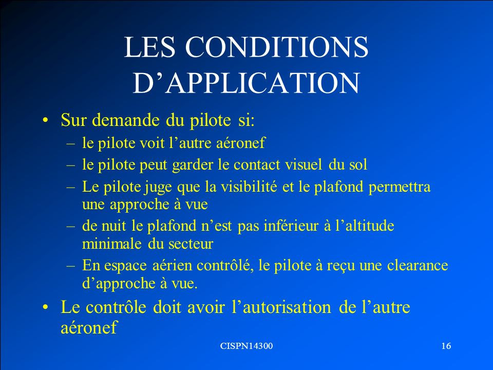 LES CONDITIONS D'APPLICATION