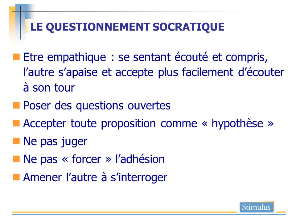 LE QUESTIONNEMENT SOCRATIQUE