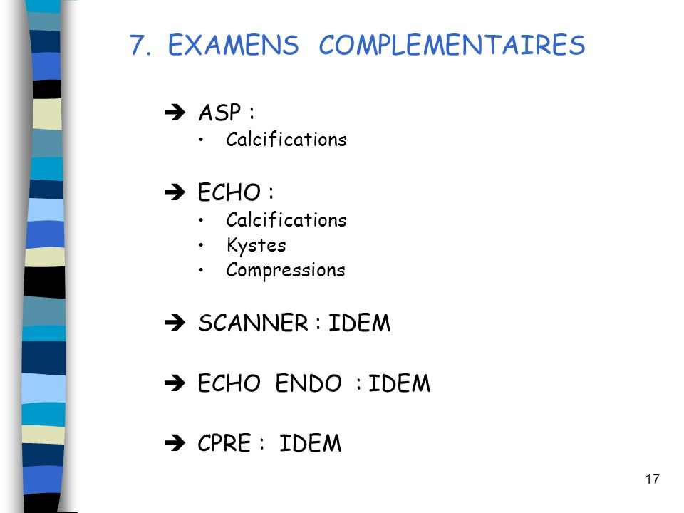 7. EXAMENS COMPLEMENTAIRES
