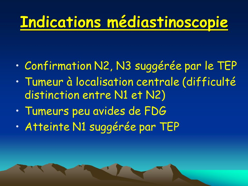 Indications médiastinoscopie