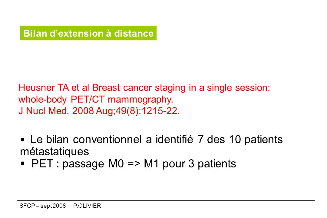 PET : passage M0 => M1 pour 3 patients
