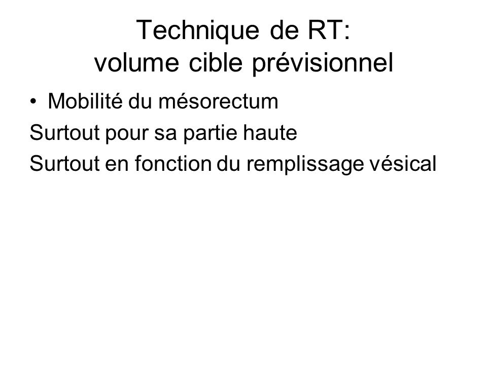 Technique de RT: volume cible prévisionnel