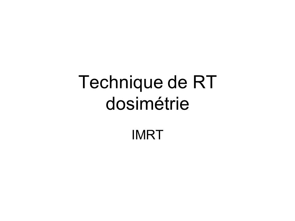 Technique de RT dosimétrie