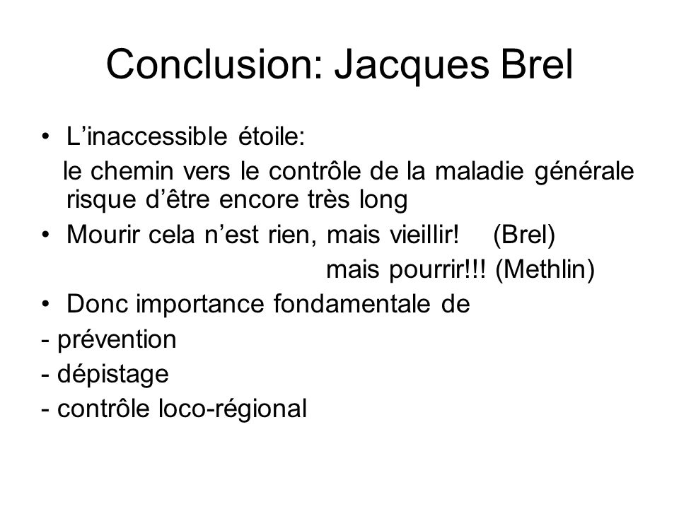 Conclusion: Jacques Brel