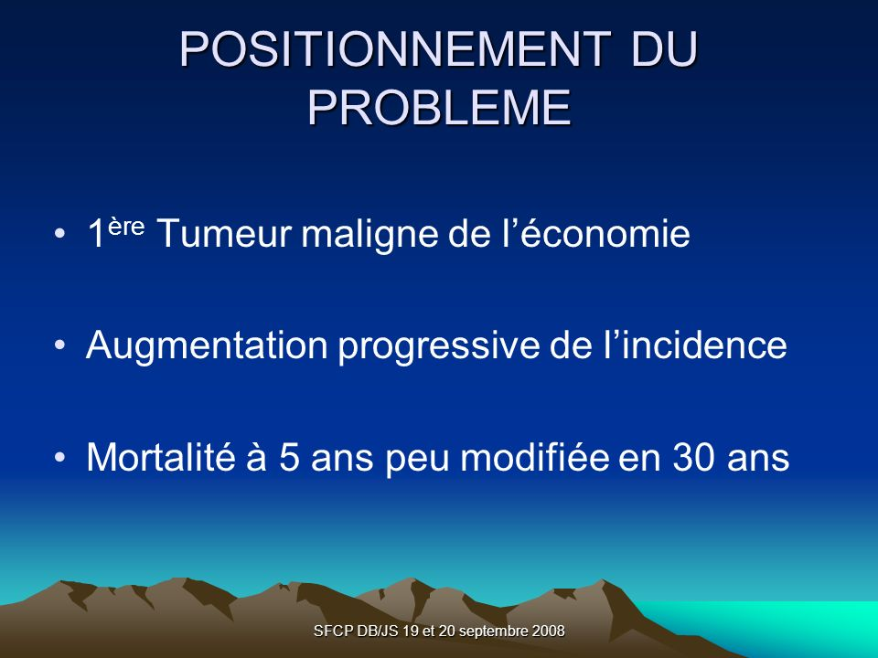 POSITIONNEMENT DU PROBLEME