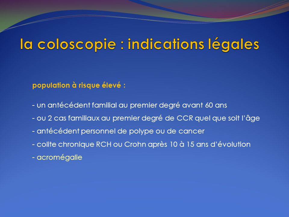 la coloscopie : indications légales
