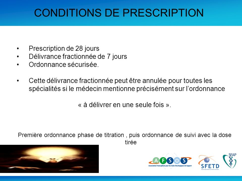 CONDITIONS DE PRESCRIPTION