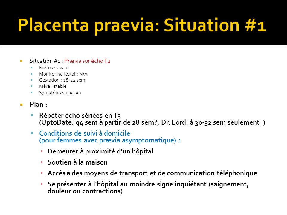 Placenta praevia: Situation #1