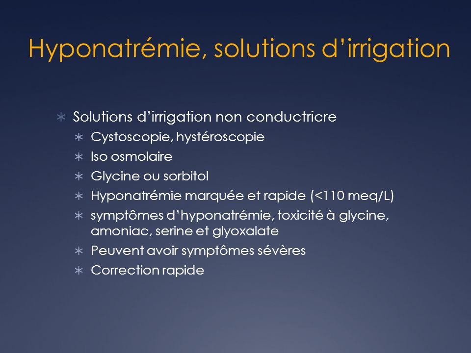 Hyponatrémie, solutions d'irrigation