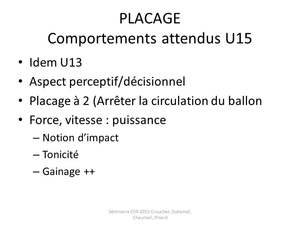 PLACAGE Comportements attendus U15