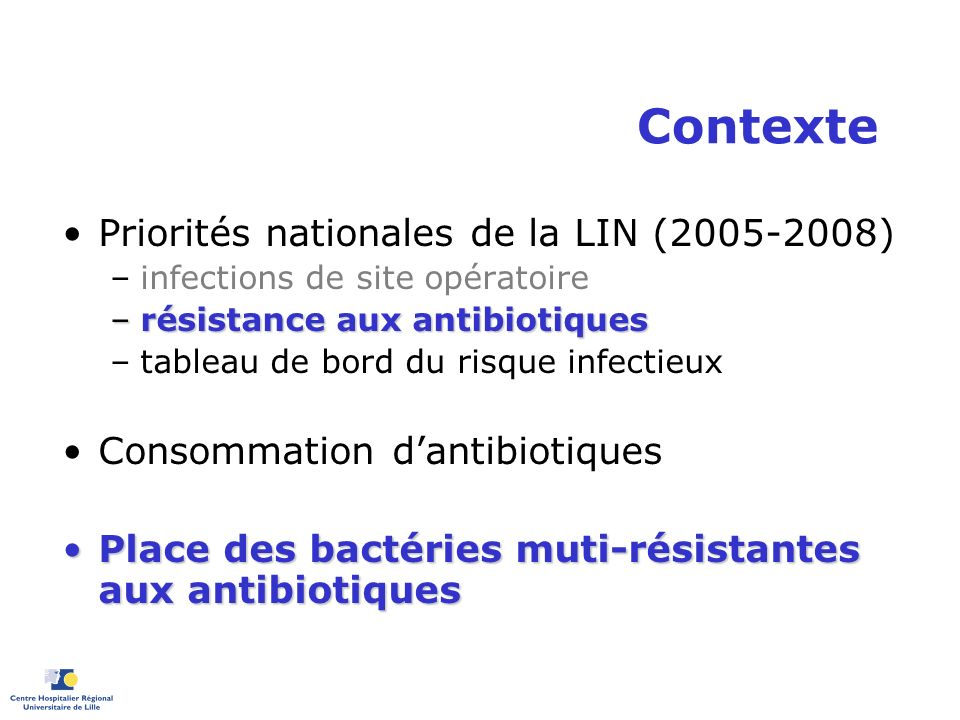 Contexte Priorités nationales de la LIN ( )