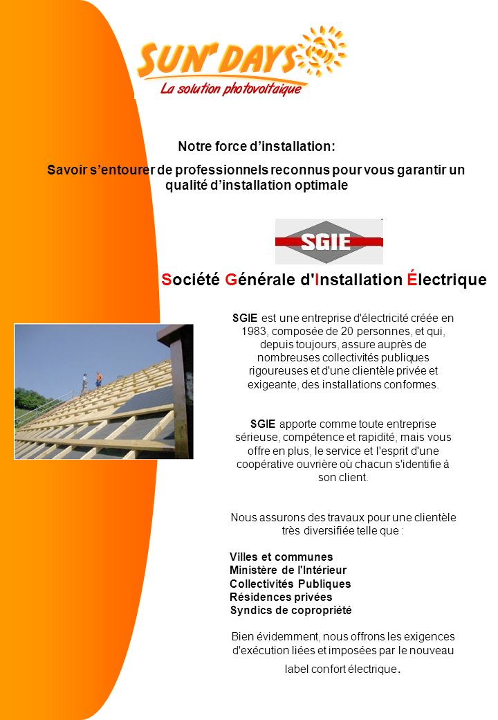Notre force d'installation: