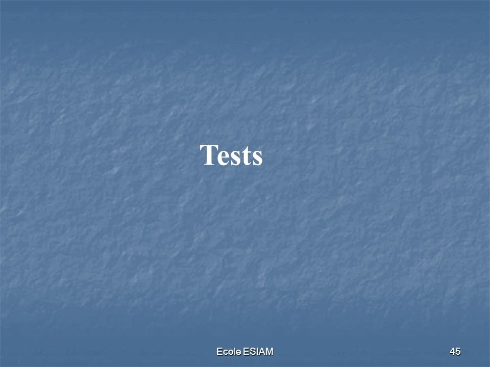 Tests Ecole ESIAM