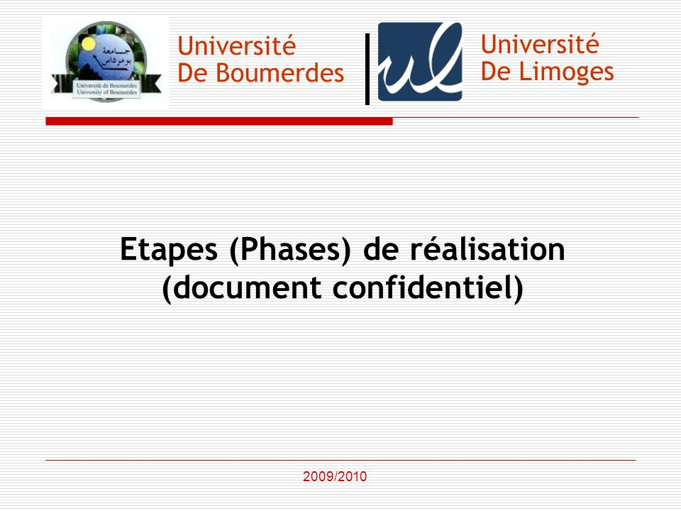 Etapes (Phases) de réalisation (document confidentiel)