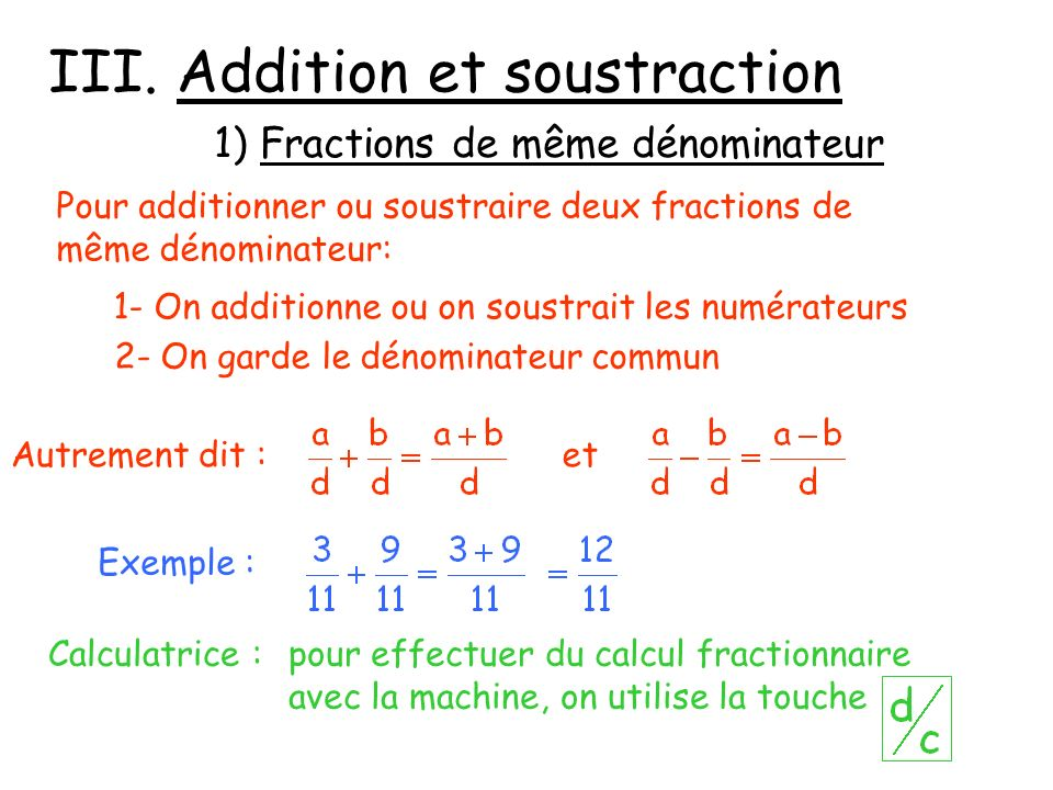 III. Addition et soustraction