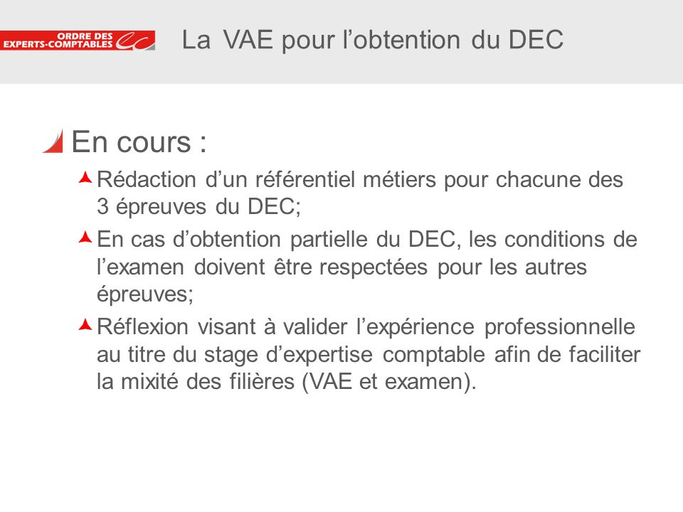 La VAE pour l'obtention du DEC
