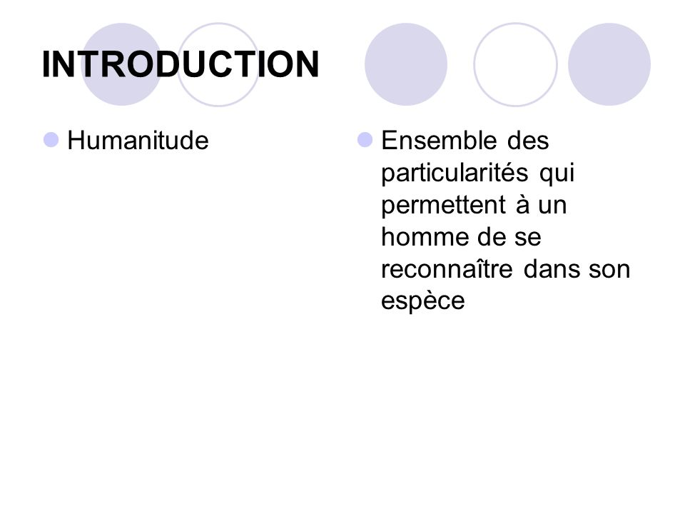 INTRODUCTION Humanitude