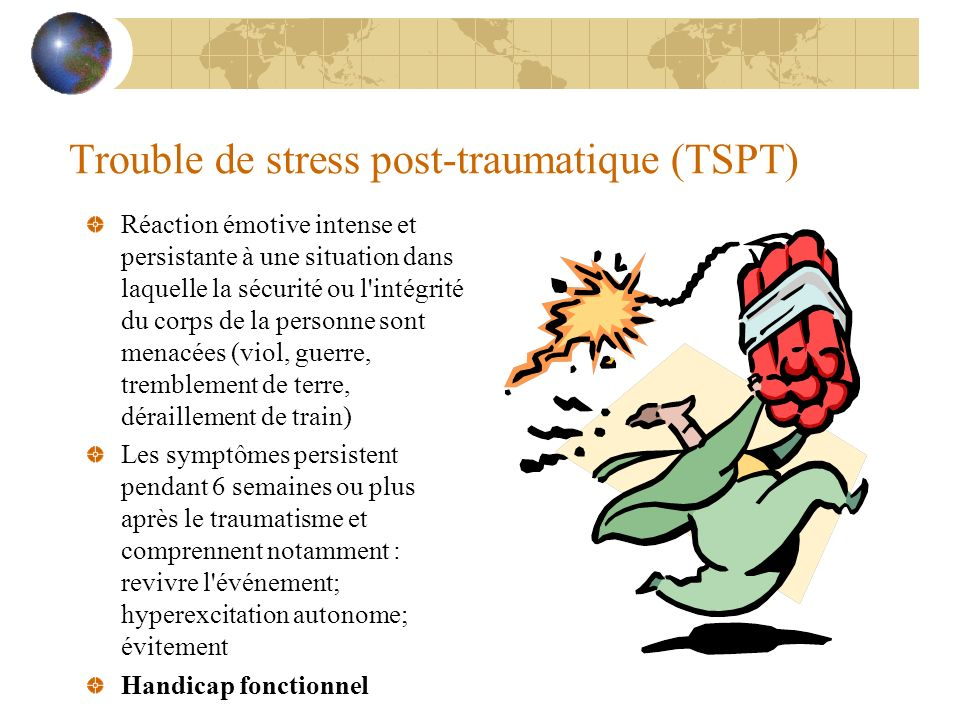 Trouble de stress post-traumatique (TSPT)