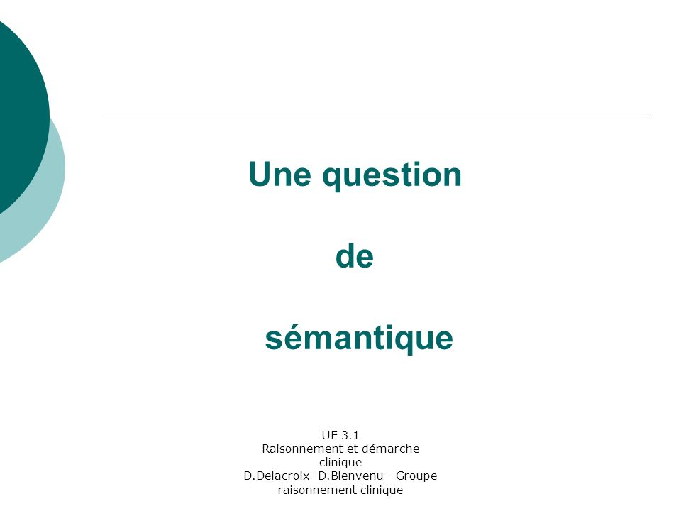 Une question de sémantique