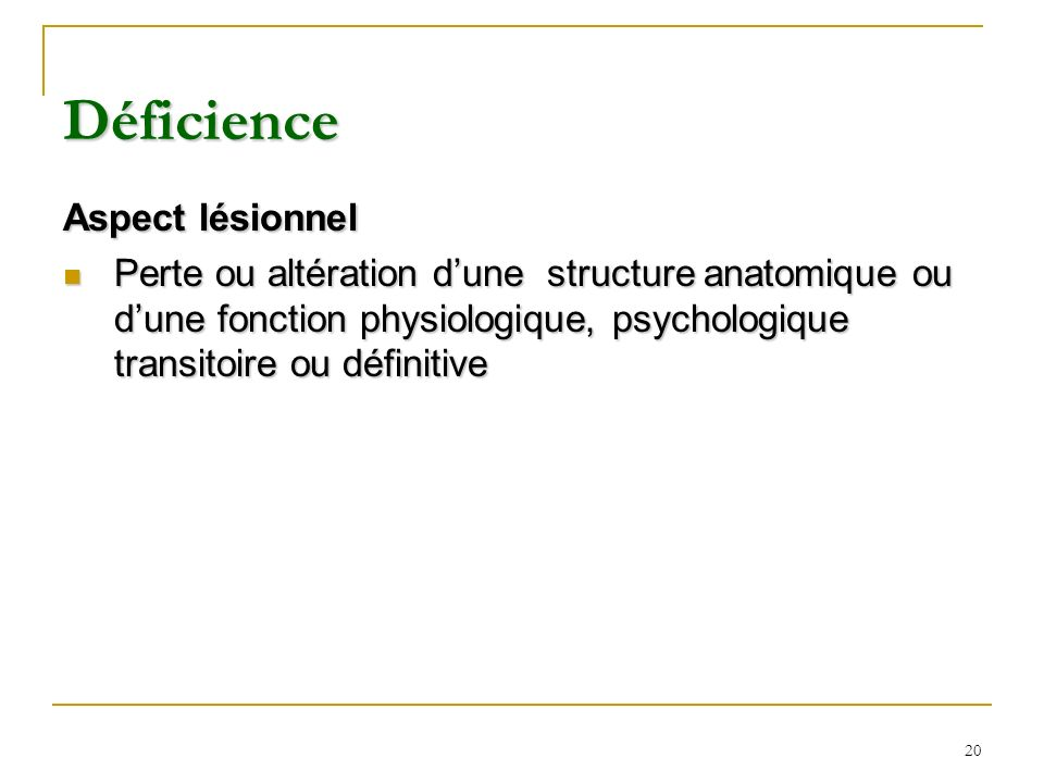 Déficience Aspect lésionnel