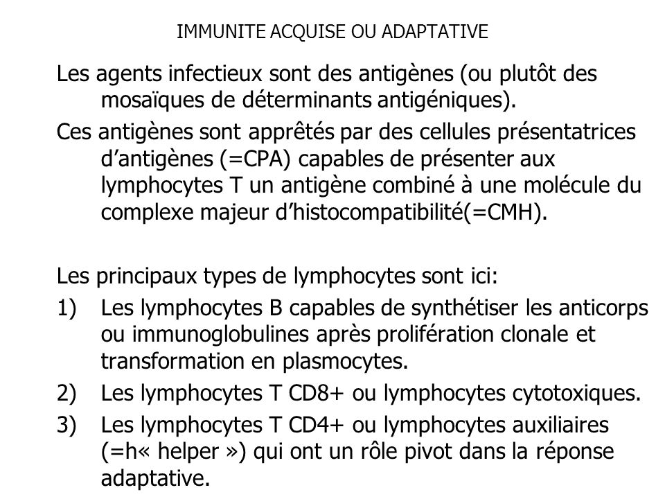 IMMUNITE ACQUISE OU ADAPTATIVE