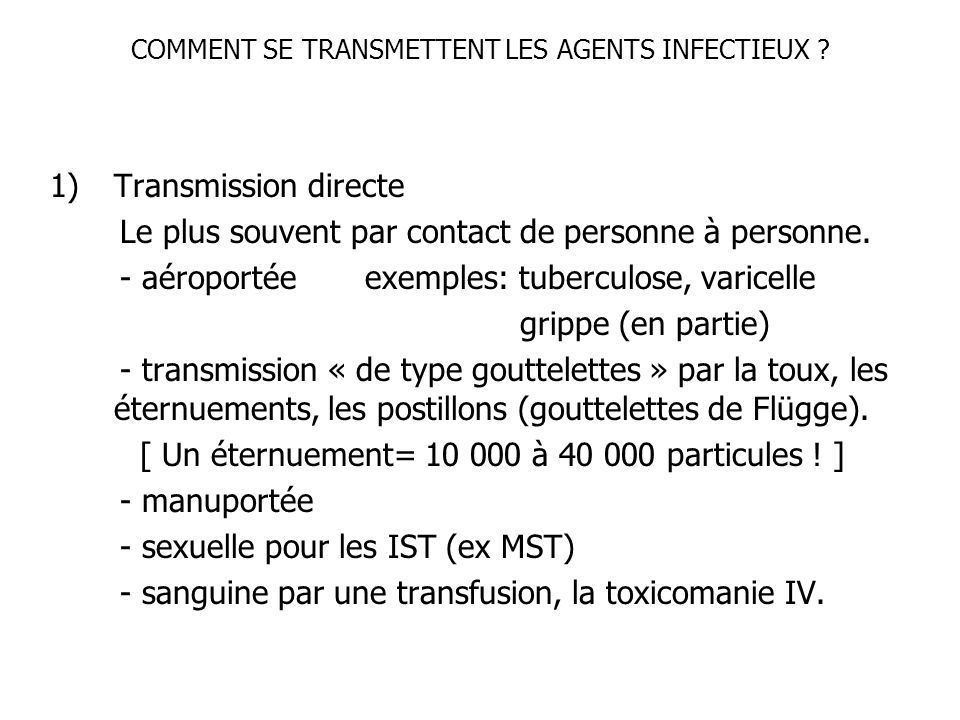 COMMENT SE TRANSMETTENT LES AGENTS INFECTIEUX