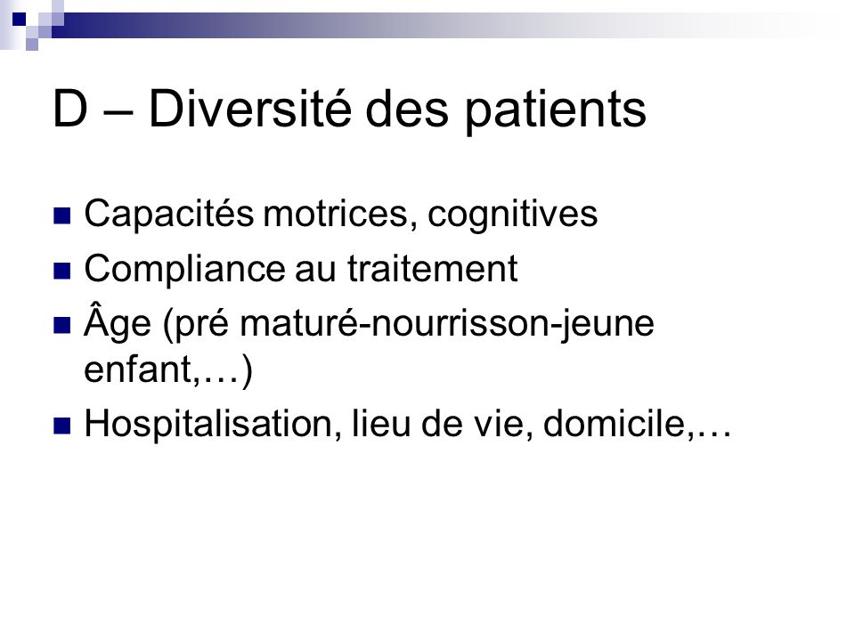 D – Diversité des patients