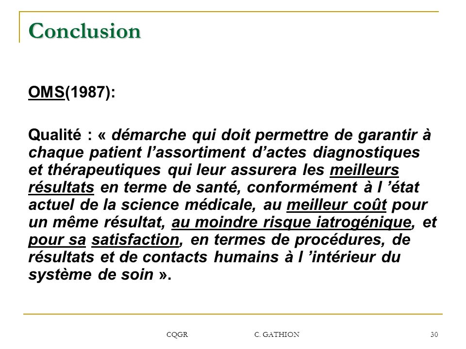 Conclusion OMS(1987):