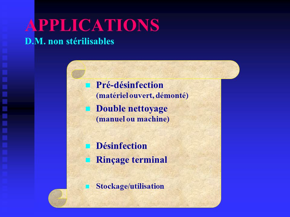APPLICATIONS D.M. non stérilisables