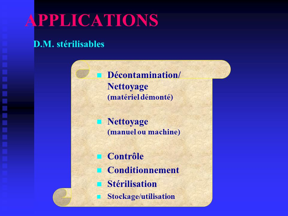 APPLICATIONS D.M. stérilisables