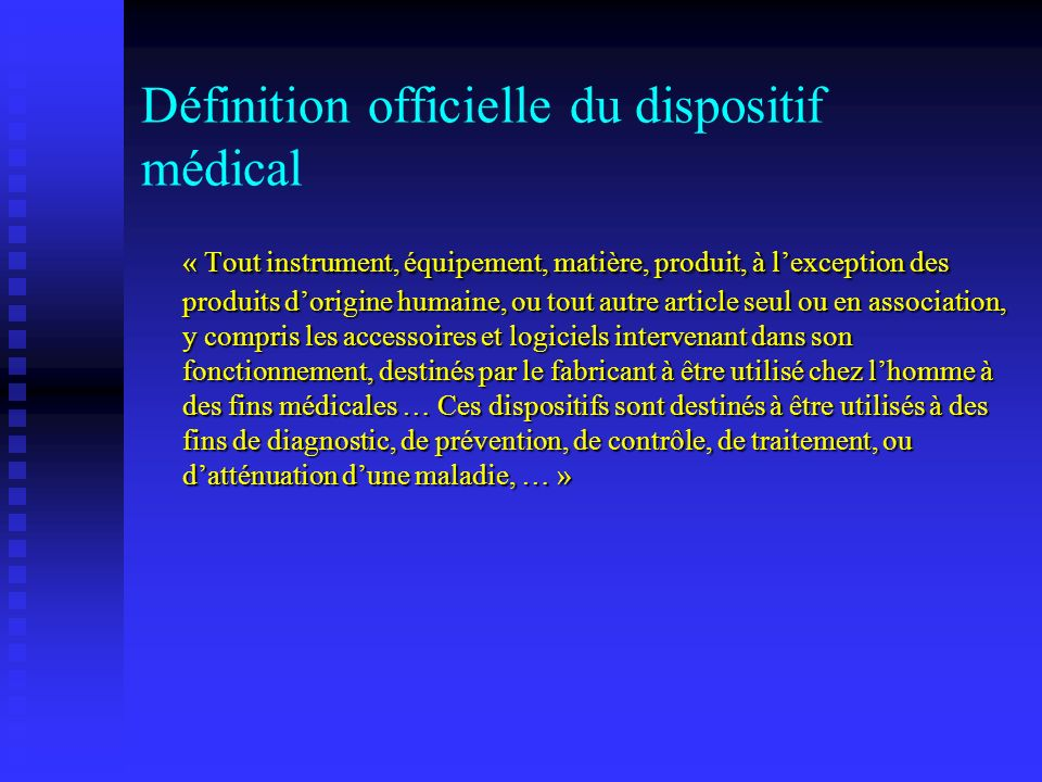 Définition officielle du dispositif médical