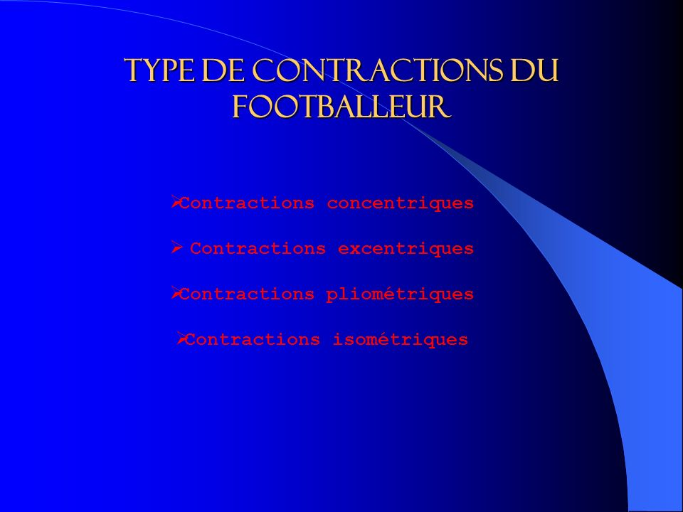 Type de contractions du footballeur