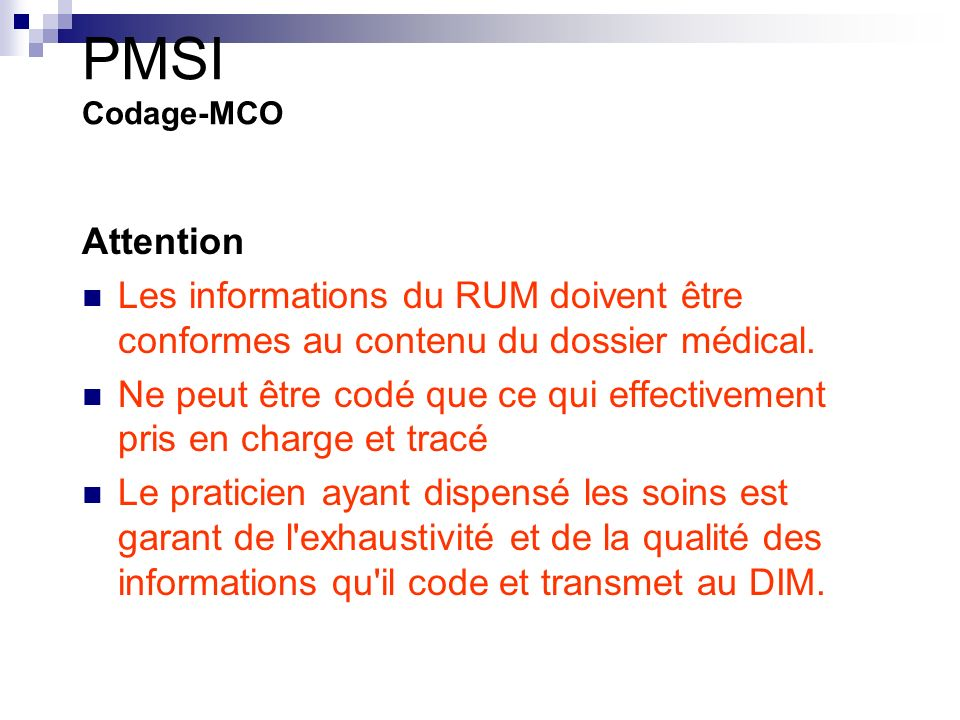 PMSI Codage-MCO Attention