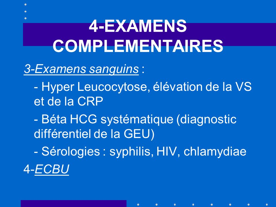 4-EXAMENS COMPLEMENTAIRES