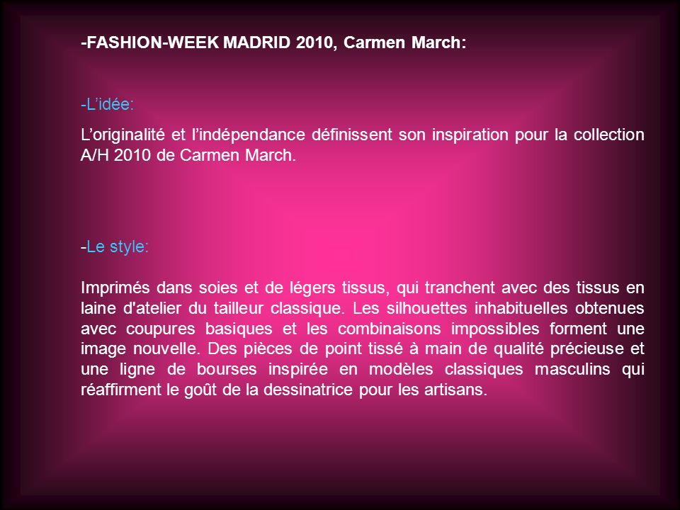 -FASHION-WEEK MADRID 2010, Carmen March: