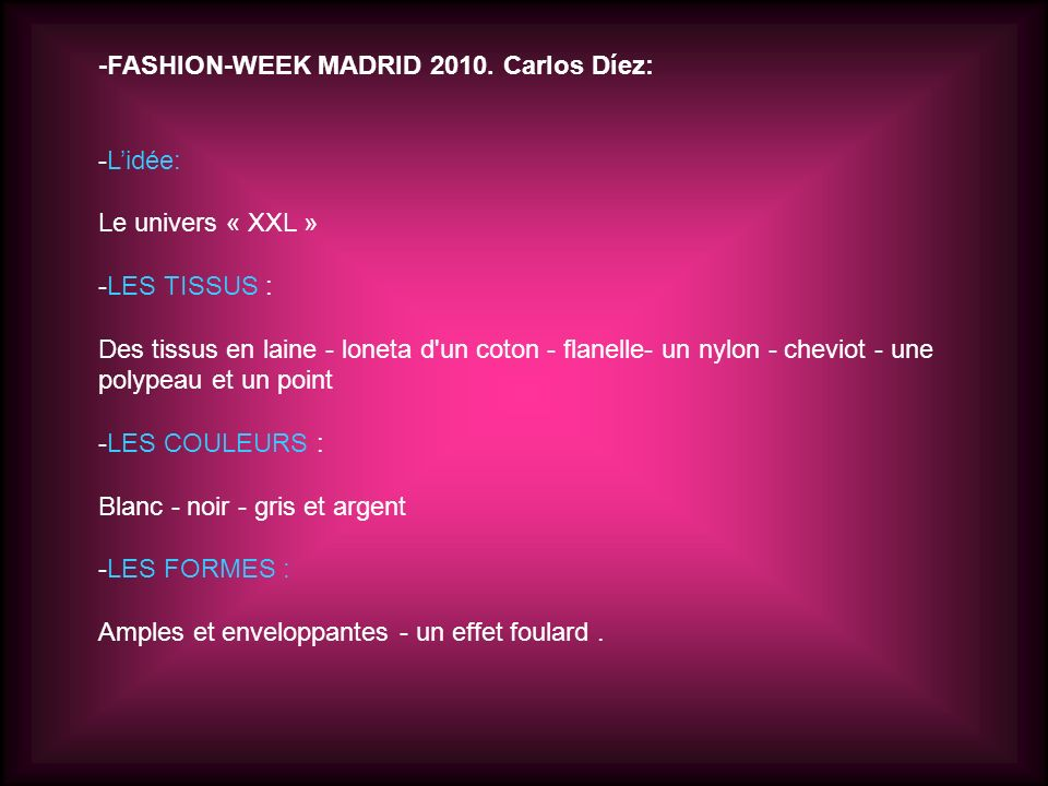 -FASHION-WEEK MADRID 2010. Carlos Díez: