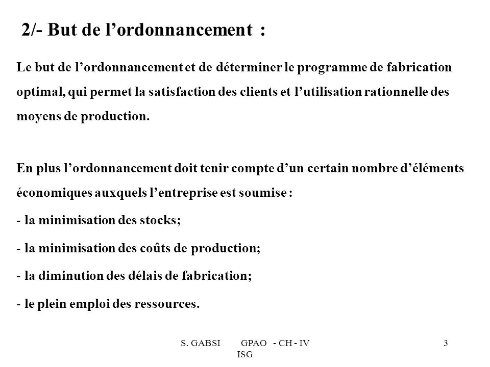 2/- But de l'ordonnancement :