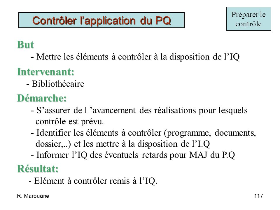Contrôler l'application du PQ