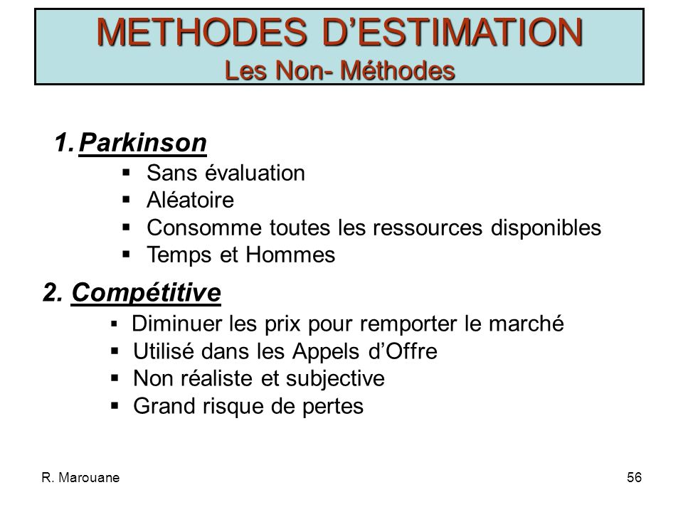 METHODES D'ESTIMATION Les Non- Méthodes